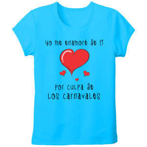 Camiseta Yo me enamore de ti por culpa de los carnavales - Mujer Talla grande