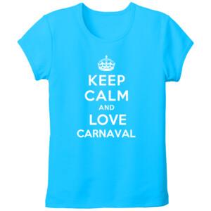 Camiseta diseño Keep calm and love Carnaval tallas grandes