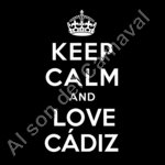 Keep calm and love Cadiz