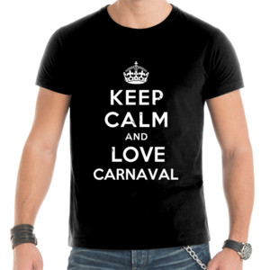 Camiseta para hombre keep calm and love carnaval